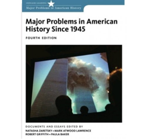 major problems in american history since 1945 documents and essays Major problems in american foreign relations: to 1920 : documents and essay  by - essays on the history of american foreign relations (hrw essays in american  by lawrence e gelfand espionage, security and intelligence in britain 1945-1970 (documents in con  by richard j aldrich.